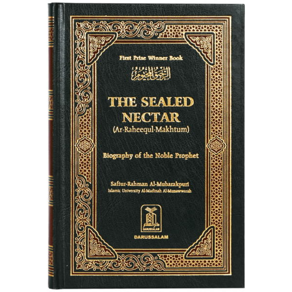 The Sealed Nectar - Biography of a Noble Prophet