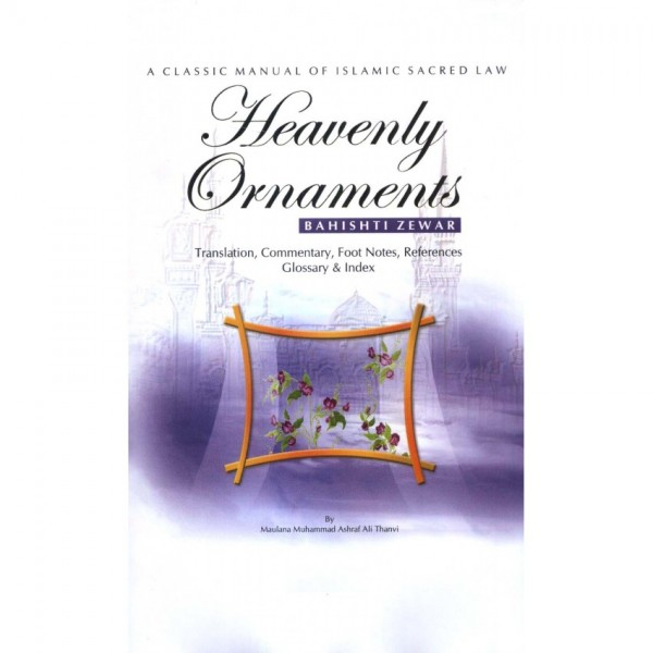 Bahishti Zewar: Heavenly Ornaments (English)