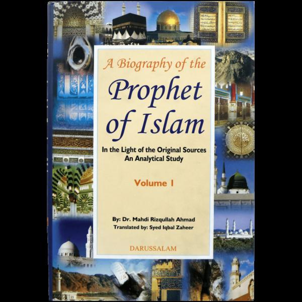 A Biography of the Prophet of Islam (2 Vols set)