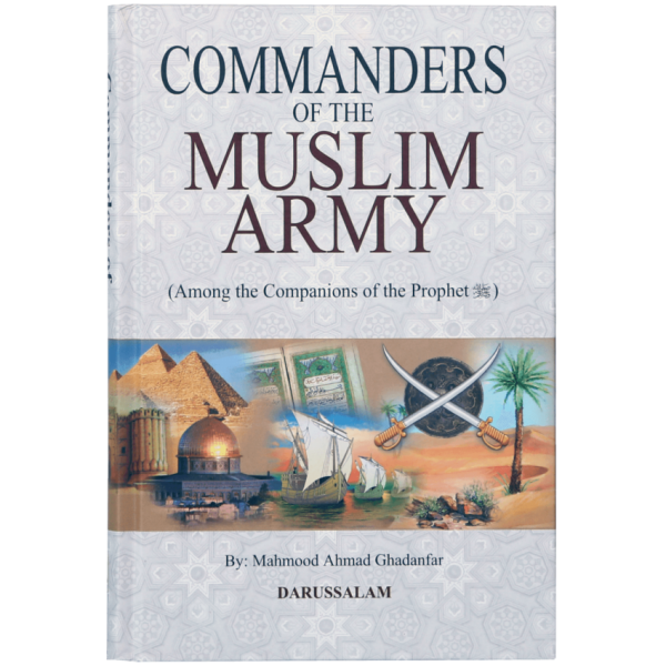 Commanders of the Muslim army - Among the Companions of the Prophet (PBUH)