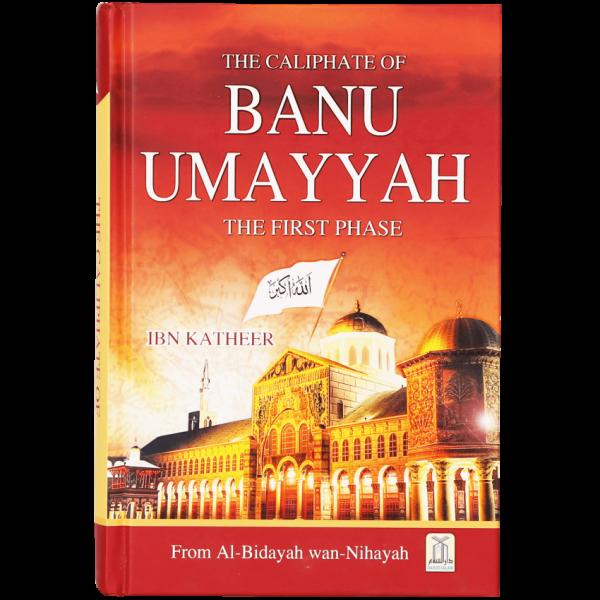 The Caliphate of Banu Umayyah