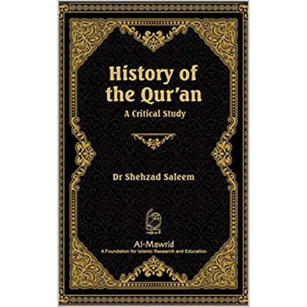 HISTORY OF THE QUR'AN: A CRITICAL STUDY