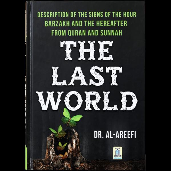 The Last World by Dr.Al-Areefi