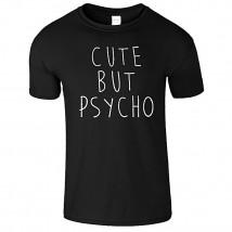Black Cute But PSYCO Printed T shirt