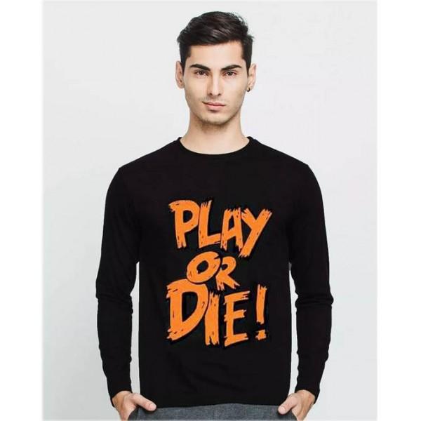 Black Full Sleeves Play or Die Graphics T shirt