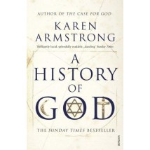 A History of God by Karen Armstrong (Original)