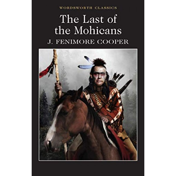 The Last Of The Mohicans- Original book