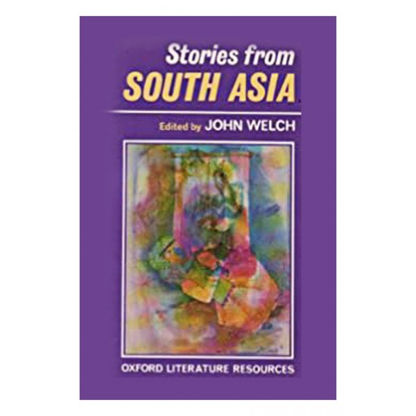 Stories from South Asia by John Welch