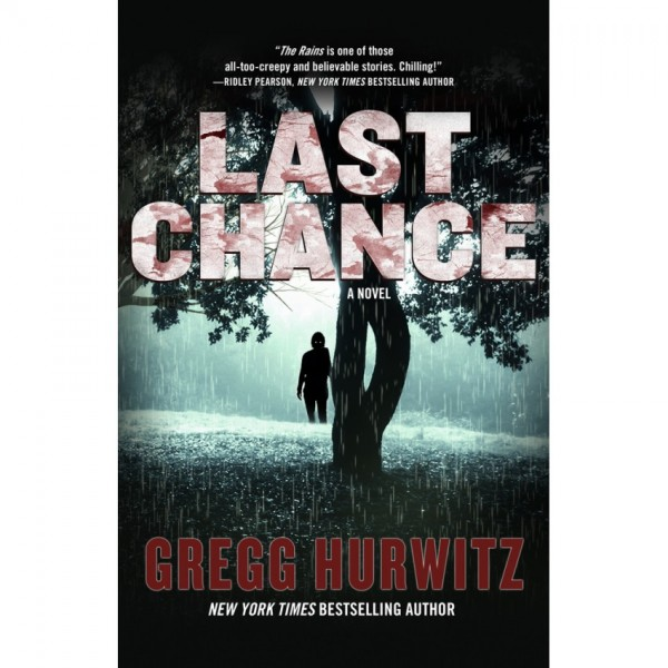 LAST CHANCE Gregg Hurwitz