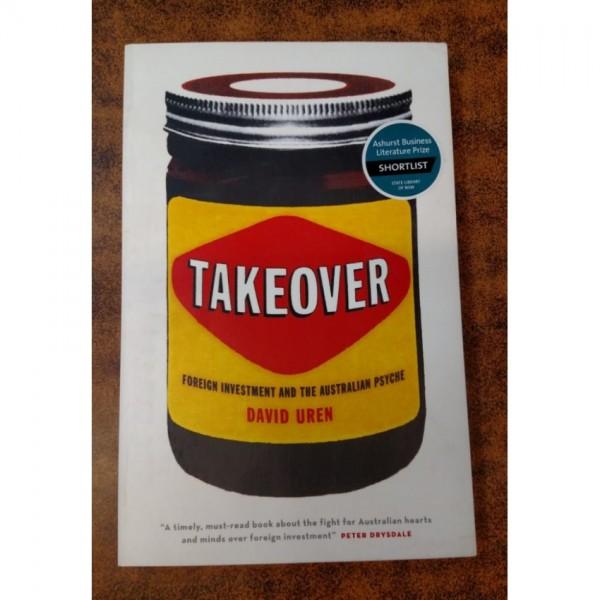 Takeover by David Uren