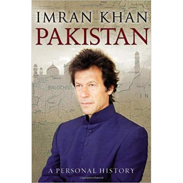 Pakistan - A Personal History by Imran Khan