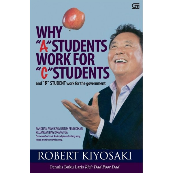 Why 'A' Students Work for 'C' Students