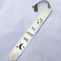 Fell Asleep Here - Stainless Steel Bookmark - Silver