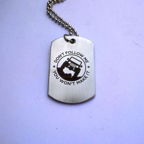 Dont Follow me Jeep Tag Pendant-Stainless Steel