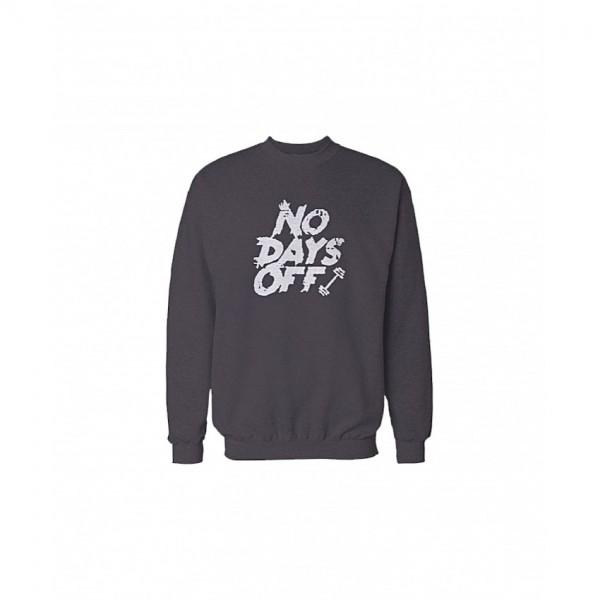 No Days Off Sweatshirt in Grey Color