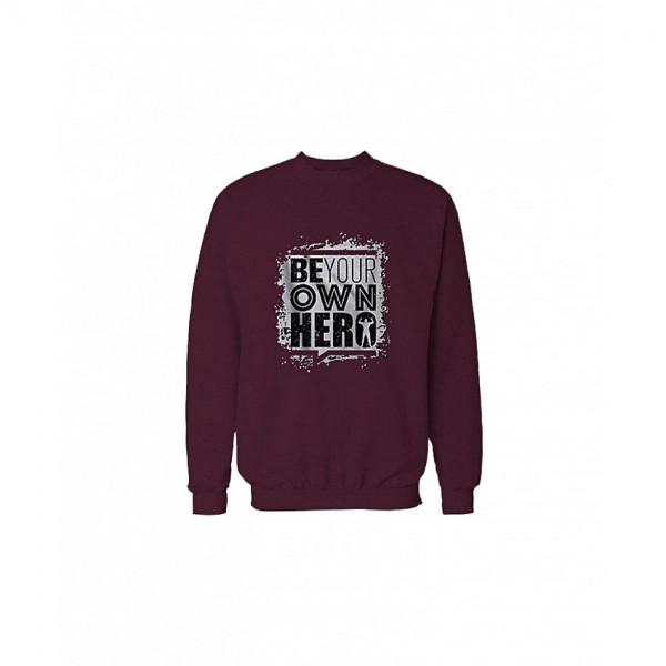 Be Your Own Hero Sweatshirt - Maroon