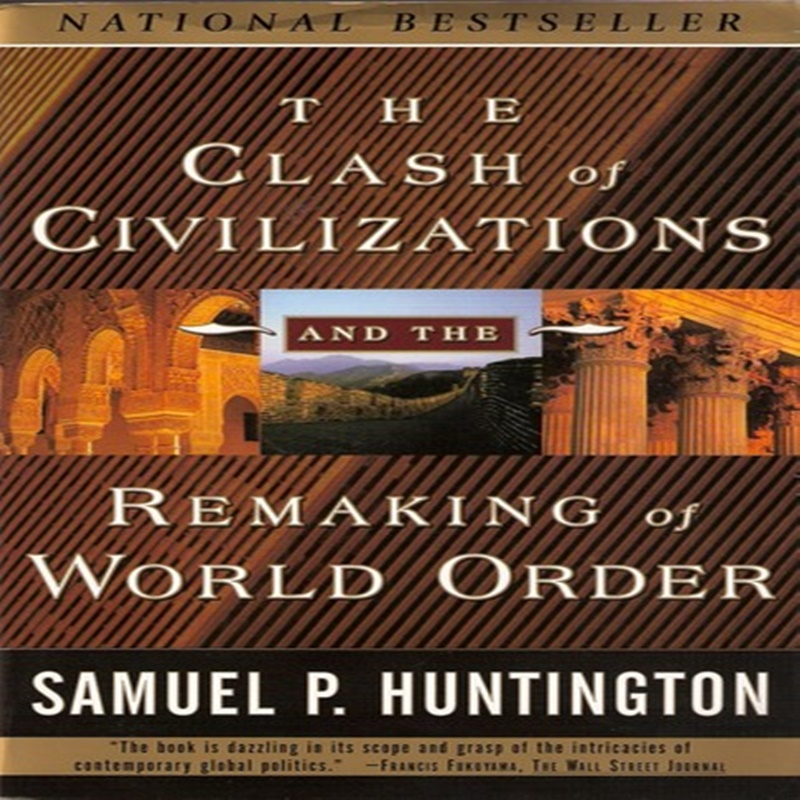 The clash of civilizations essay collection